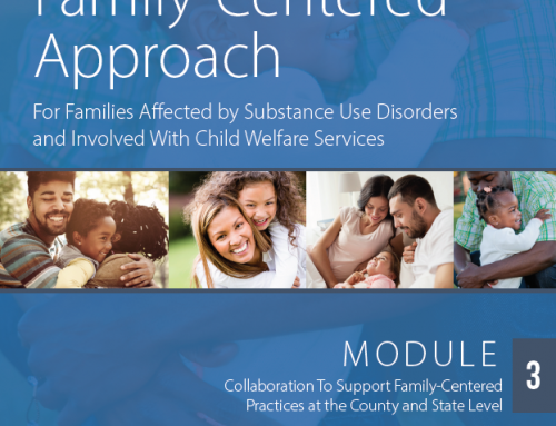 Module 3: Collaboration to Support Family-Centered Practices at the County and State Level
